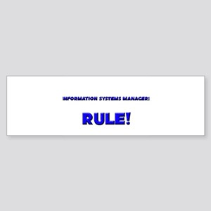 Information Systems Managers Rule! Sticker (Bumper