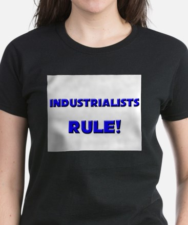 Industrialists Rule! Women's Dark T-Shirt
