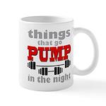 Bodybuilding Pump In The Night 11 oz Ceramic Mug