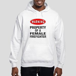 Female Firefighter Property Hooded Sweatshirt