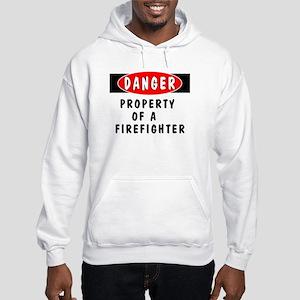 Property of a Firefighter Hooded Sweatshirt