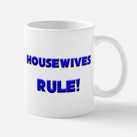 Housewives Rule! Mug