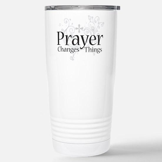 Prayer Changes Things Stainless Steel Travel Mug