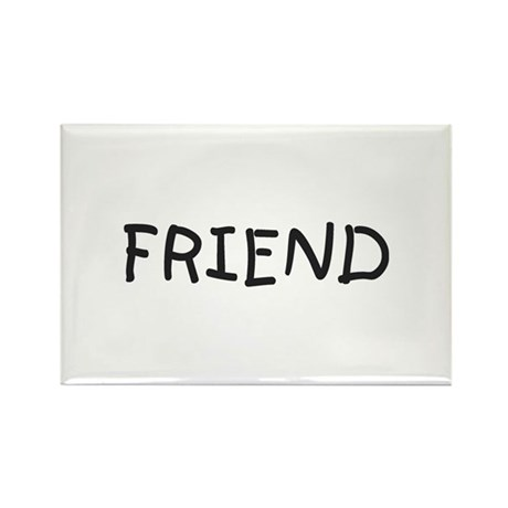 Friend Rectangle Magnet (100 pack)