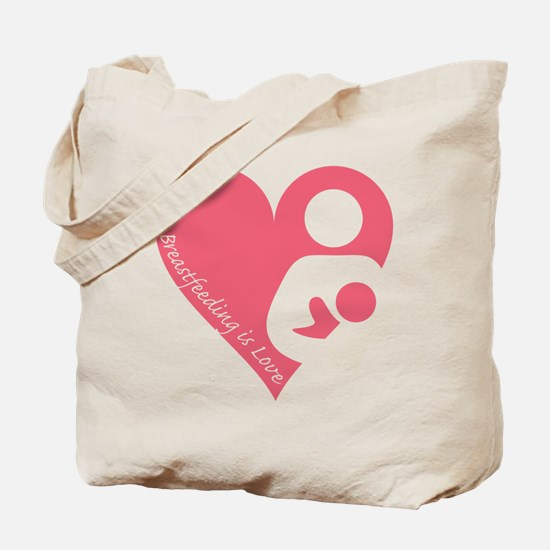 Breastfeeding is Love Tote Bag