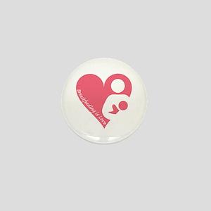 Breastfeeding is Love Mini Button