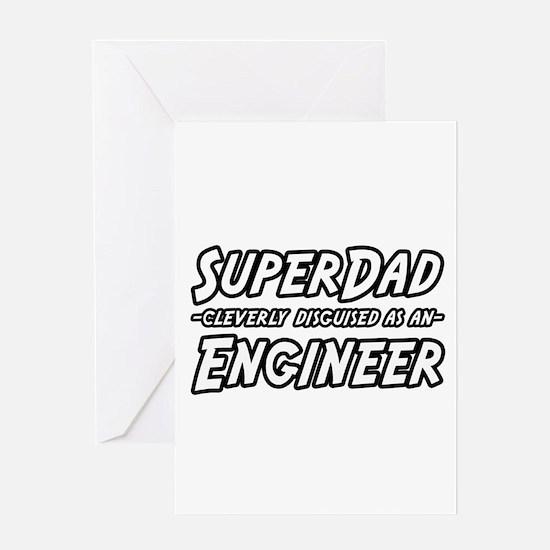 """Super Dad...Engineer"" Greeting Card"