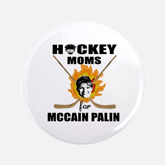 "Hockey Moms for McCain Palin 3.5"" Button"