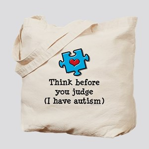 Think Before You Judge Autism Tote Bag