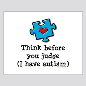 Think Before You Judge Autism Small Poster
