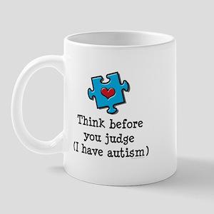 Think Before You Judge Autism Mug
