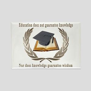 Education,Knowledge,Wisdom Rectangle Magnet