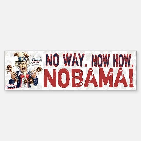 Anti-Obama Nobama Politicks Bumper Bumper Bumper Sticker