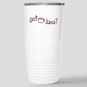 Got Java? Stainless Steel Travel Mug