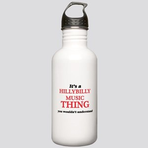 It's a Hillybilly Stainless Water Bottle 1.0L