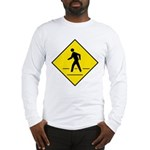Pedestrian Crosswalk Sign Long Sleeve T-Shirt