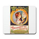 Halloween Don'ts Mousepad