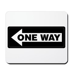 One Way Sign - Left - Mousepad