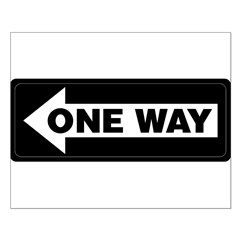 One Way Sign - Left - Posters
