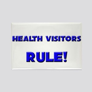 Health Visitors Rule! Rectangle Magnet