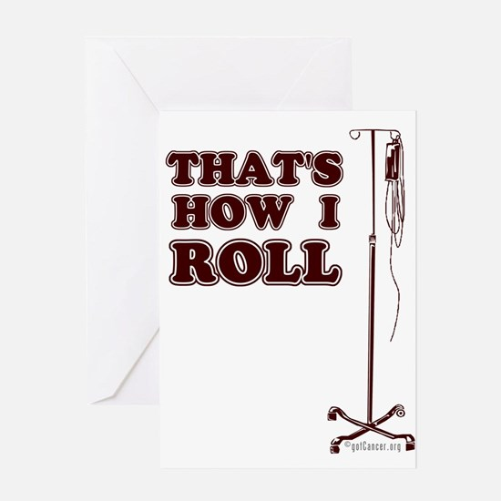That's How I Roll Greeting Card