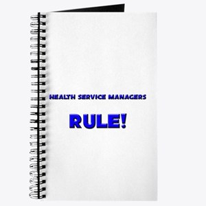 Health Service Managers Rule! Journal
