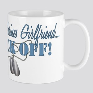 Marines Girlfriend...BACK OFF! Mug