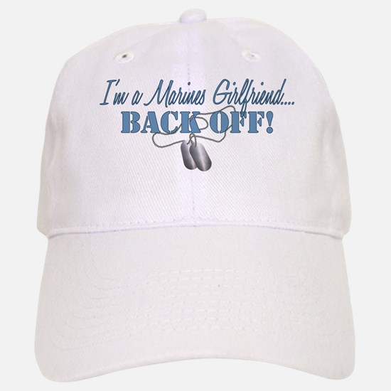 Marines Girlfriend...BACK OFF! Baseball Baseball Cap