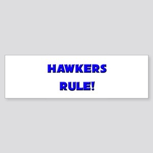 Hawkers Rule! Bumper Sticker
