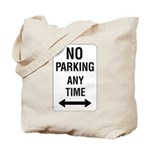 No Parking Any Time Sign - Tote Bag