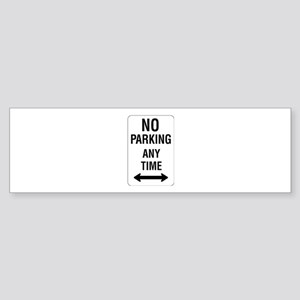 No Parking Any Time Sign - Bumper Sticker