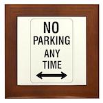 No Parking Any Time Sign - Framed Tile