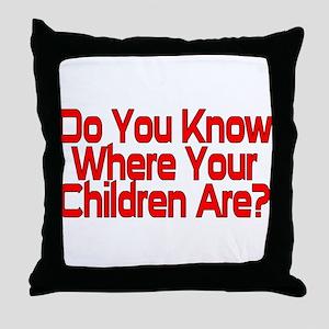 Do You Know Throw Pillow