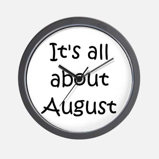 Funny August Wall Clock