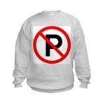 No Parking Sign Kids Sweatshirt