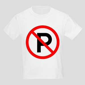 No Parking Sign Kids T-Shirt