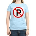 No Parking Sign Women's Pink T-Shirt