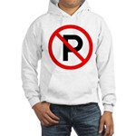 No Parking Sign Hooded Sweatshirt