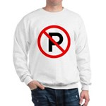 No Parking Sign Sweatshirt