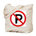 No Parking Sign - Tote Bag