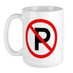 No Parking Sign - Large Mug