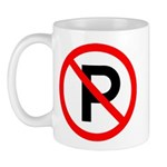 No Parking Sign - Mug