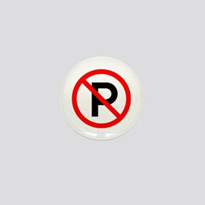 No Parking Sign - Mini Button
