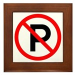 No Parking Sign - Framed Tile