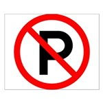 No Parking Sign - Small Poster