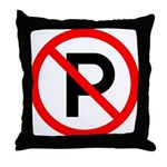 No Parking Sign - Throw Pillow