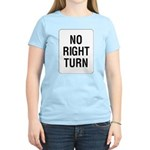 No Right Turn Sign Women's Pink T-Shirt