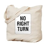 No Right Turn Sign - Tote Bag