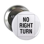 No Right Turn Sign - Button