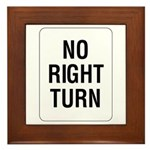 No Right Turn Sign - Framed Tile